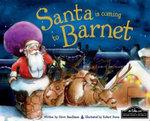 Santa is Coming to Barnet