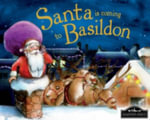 Santa is Coming to Basildon : Santa Is Coming To - Steve Smallman