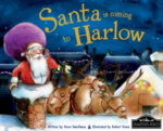 Santa is Coming to Harlow : Santa Is Coming To - Steve Smallman