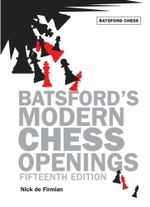 Batsford's Modern Chess Openings - Nick De Firmian