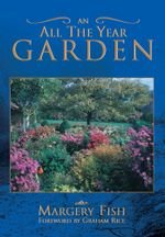 An all the Year Garden -  Margery Fish