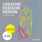 Creative Fashion Design with Illustrator(r) - Kevin Tallon