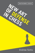 The Art of Defence in Chess - Andrew Soltis