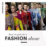 How to Put on a Fashion Show : Everything from Arranging the Front Row to Marketing - Eric Musgrave