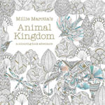 Millie Marotta's Animal Kingdom : Colour Me, Draw Me - Millie Marotta