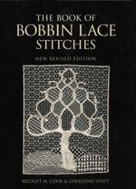 The Book of Bobbin Lace Stitches : New Revised Edition - Bridget Cook