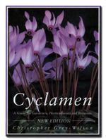 Cyclamen : A Guide for Gardeners, Horticulturists and Botanists - Christopher Grey-Wilson
