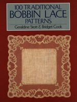 100 Traditional Bobbin Lace Patterns - Bridget Cook