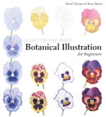 Botanical Illustration for Beginners : A Step-by-Step Guide - Meriel Thurstan
