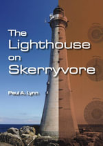The Lighthouse on Skerryvore - Paul A. Lynn