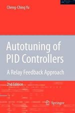 Autotuning of PID Controllers : A Relay Feedback Approach - Cheng-Ching Yu