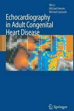 Echocardiography in Adult Congenital Heart Disease - Wei Li