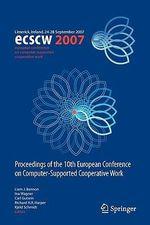 ECSCW 2007 : Proceedings