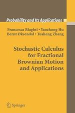 Stochastic Calculus for Fractional Brownian Motion and Applications : Probability and Its Applications - Francesca Biagini