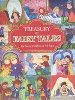 Treasury of Fairy Tales : A Treasury Of...
