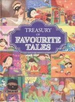 Treasury of Favourite Tales : A Treasury Of...