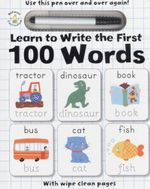Learn to Write the First 100 Words : Wipe Clean