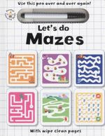 Lets Do Mazes : Wipe Clean