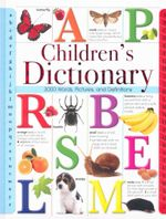 Children's Dictionary : 3000 words, pictures and definitions