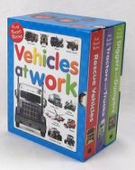Vehicles At Work : First Board Books