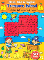 Treasure Island : Maze, Find & Colour - Sticker and colouring book - Over 50 Stickers included - David Crossley