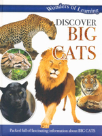 Discover Big Cats : Wonders of Learning - Packed full of fascinating information about Big Cats