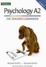 The Complete Companions : A2 Teacher's Companion for AQA A Psychology - Mike Cardwell