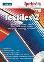 Secondary Specials! +CD : D&T - Textiles 2 - Louise T. Davies