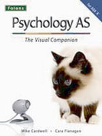 Complete Companions : AS Visual Companion for AQA A Psychology - Mike Cardwell