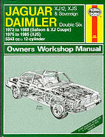 Jaguar XJ12, XJS and Daimler Sovereign Double Six Owner's Workshop Manual - Peter G. Strasman