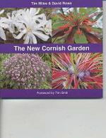 The New Cornish Garden - Tim Miles