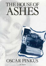 The House of Ashes - Oscar Pinkus