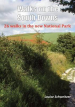 Walks on the South Downs : 26 Walks in the New National Park - Louise Schweitzer