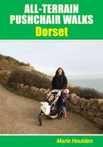 All-terrain Pushchair Walks Dorset - Marie Houlden