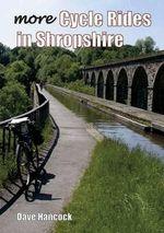 More Shropshire Cycle Rides - Dave Hancock