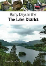 Rainy Days in the Lake District - Jean Patefield