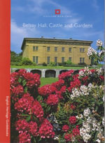 Belsay Hall, Castle and Gardens : English Heritage Guidebooks - Roger White