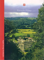Rievaulx Abbey :  North Yorkshire - Peter Fergusson
