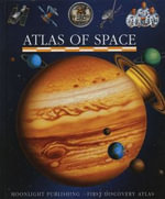 Atlas of Space : First Discovery/Atlas S. - Donald Grant