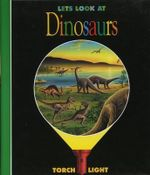 Let's Look at Dinosaurs - Donald Grant