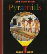 Let's Look Inside Pyramids : First Discovery/Torchlight - Sabine Krawczyk