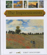 The Impressionists : First Discovery/Art S. - Jean-Philippe Chabot