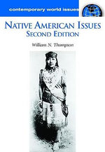 Native American Issues : A Reference Handbook - William N. Thompson