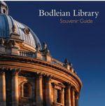 Bodleian Library Souvenir Guide - Geoffrey Tyack