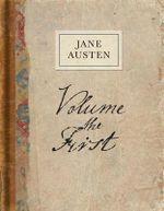Volume the First : A Facsimile - Jane Austen