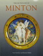 The Dictionary of Minton - Paul Atterbury