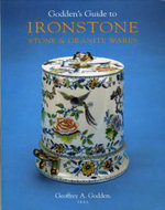 Godden's Guide to Ironstone, Stone and Granite Wares - Geoffrey A. Godden