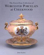 The Ewers-Tyne Collection of Worcester Porcelain at Cheekwood - John Sandon