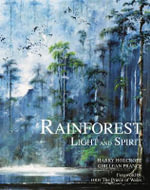 The Rainforest : Light and Spirit - Harry Holcroft