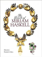 The Jewels of Miriam Haskell : The Jewels of Miriam Haskell - Deanna Farneti Cera